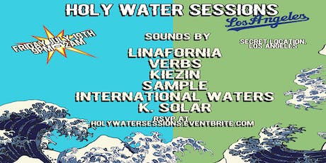 HolyWaterSessions LA tickets