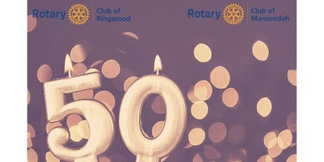 50th Charter Celebration - Rotary Club of Maroondah tickets