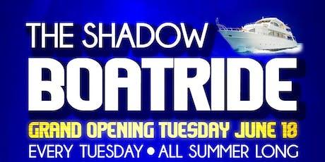 JULY 30 SHADOW BOATRIDE tickets