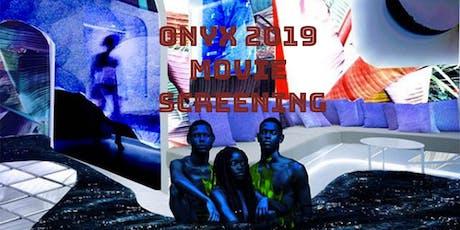 ONYX MOVIE SCREENING tickets