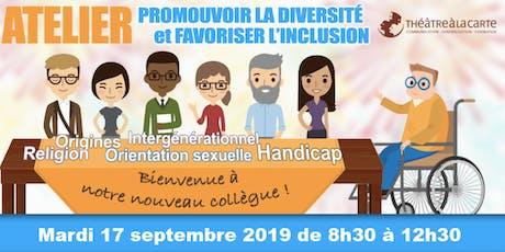 """Atelier """"Promouvoir la diversité et favoriser l'inclusion"""" billets"""