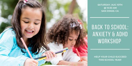 Back to School: Anxiety & ADHD Workshop tickets