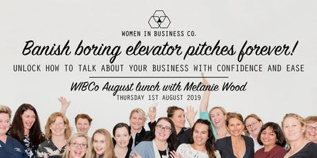 WIBCo Lunch 1st August: Talk about your business with confidence & ease! tickets