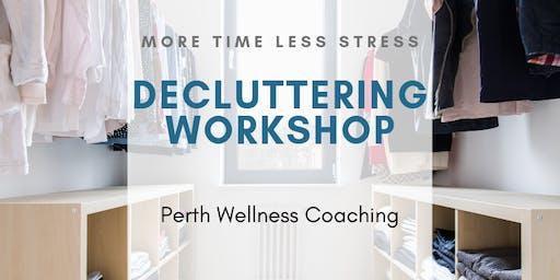 More Time, Less Stress, Decluttering Workshop
