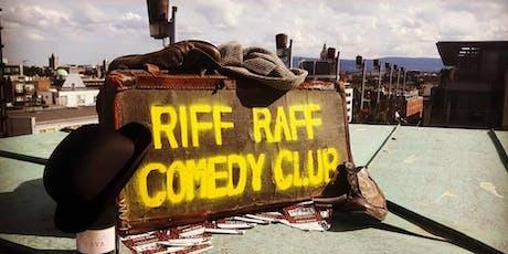 Riff Raff Comedy: July 17th tickets