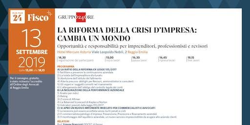 LA RIFORMA DELLA CRISI D'IMPRESA CAMBIA UN MONDO, Reggio Emilia, 13 settembre