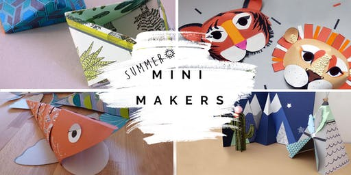 Mini Makers (aged 4-10) Summer crafting @ Crafts and Makes, Didsbury