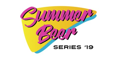 Summer Beer Series 10 for $10s tickets