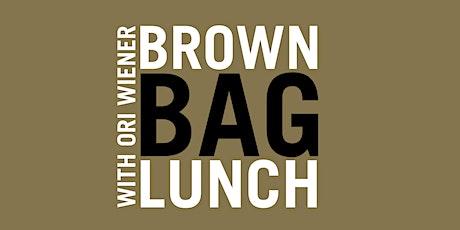 Free Webinar - Brown Bag Lunch: Ori Wiener tickets