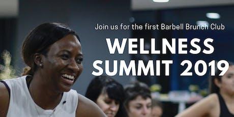 BARBELL WELLNESS SUMMIT 2019 tickets