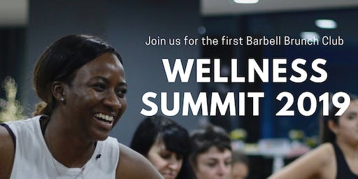 BARBELL WELLNESS SUMMIT 2019