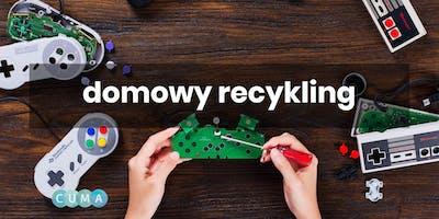 Domowy recykling - warsztaty