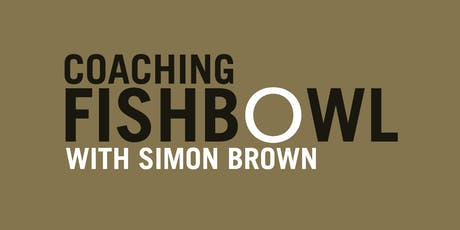 Coaching Fishbowl: Simon Brown tickets