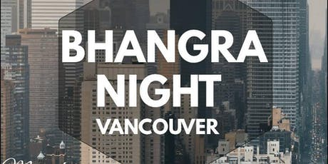 BHANGRA NIGHT VANCOUVER tickets