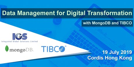 Data Management for Digital Transformation with MongoDB and TIBCO tickets