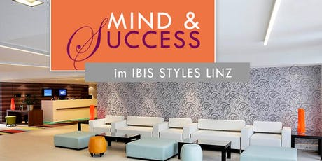 MIND & SUCCESS , 08.08.2019, LINZ Tickets