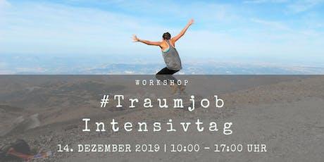 #Traumjob - Intensivtag Tickets