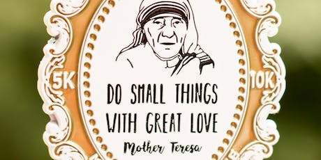 Now Only $8! Make a Difference Day-Remember Mother Teresa 5K/10K -Charleston tickets
