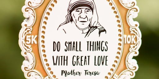 Now Only $8! Make a Difference Day-Remember Mother Teresa 5K/10K -Arlington