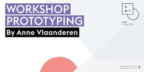 Workshop Prototyping by Anne Vlaanderen Tickets