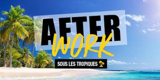 Afterwork: Sous les tropiques !