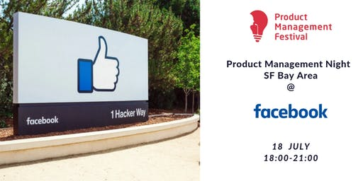Product Management Night SF Bay Area @Facebook