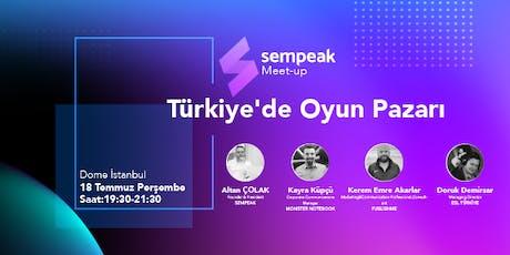 Türkiye'de Oyun Pazarı tickets
