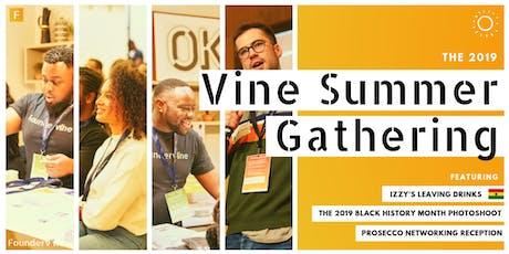 Vine Summer Gathering 2019 tickets