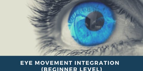EYE MOVEMENT INTEGRATION  (Beginner Level)  Bari 7-8 Settembre  2019