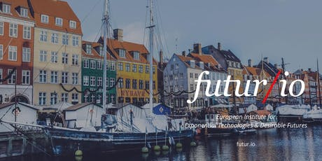 Futur/io Executive Programme Moonshots for Europe – Copenhagen & Malmö tickets