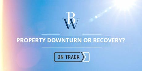 Property Market Outlook 2019 - Downturn or Recovery? tickets