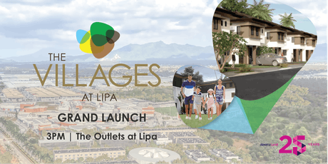 The Villages At Lipa Grand Launch | #YourPieceOfTheSouth tickets