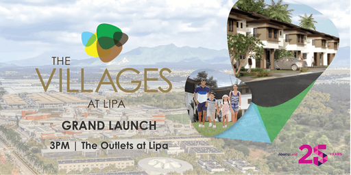 The Villages At Lipa Grand Launch   #YourPieceOfTheSouth