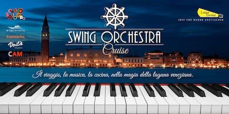 Swing Orchestra Cruise 18 agosto 2019 biglietti
