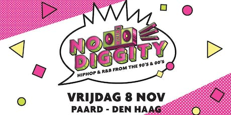 No Diggity - Den Haag tickets