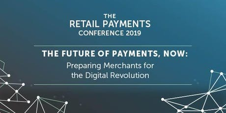 The Retail Payments Conference 2019 - A CMSPI Event tickets