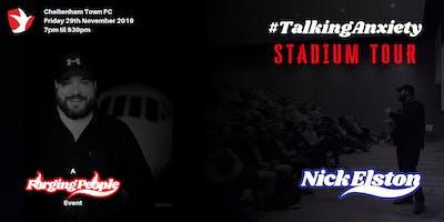Nick Elston 'Talking Anxiety' - Stadium Tour (Cheltenham Town FC)