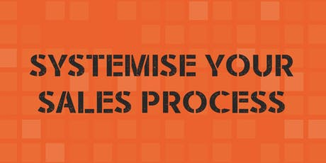 Systemise your Sales Process Breakfast tickets