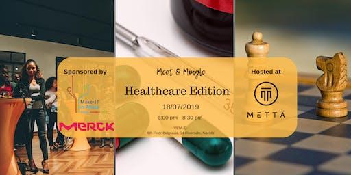 Meet & Mingle: Healthcare Edition