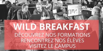 Wild Breakfast - Présentation Ecole & Formations - Wild Code School Paris