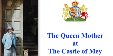 Private Evening Talk: The Queen Mother  at the Castle of Mey tickets