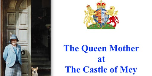 Private Evening Talk: The Queen Mother  at the Castle of Mey