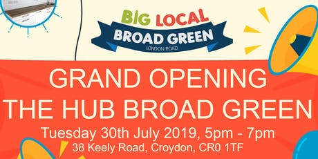 Launch of The Hub Broad Green tickets