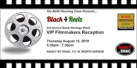 """Black 4 Reelz"" BBHW 2019 Filmmakers Reception tickets"