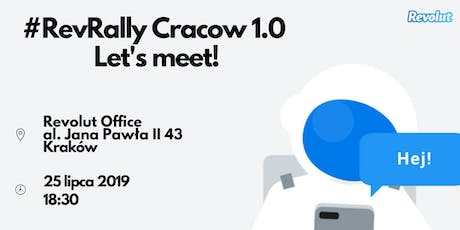 #RevRally Cracow 1.0: Let's meet! tickets