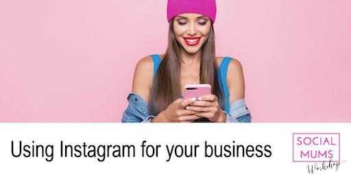 Using Instagram for your Business - Sevenoaks
