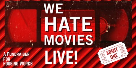 """""""We Hate Movies"""" Live tickets"""