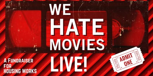 """We Hate Movies"" Live"