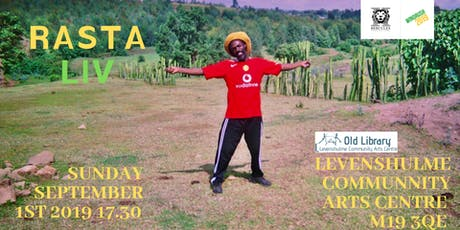 Rasta Liv at Levenshulme Old Library Community Arts Centre  tickets