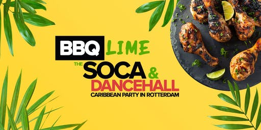 BBQ LIME - The Pre-Carnival Soca & Dancehall Caribbean Party in Rotterdam